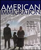 (History of) American Immigration Complete 10 Volume Set (Examines the Groups Who Have Immigrated to America Throughout History) [10 Hardcovers]