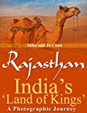 Rajasthan: India's 'Land of Kings' - A Photographic Journey