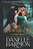 The Wayward One (The De Montforte Brothers)