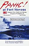 Panic! at Fort Stevens: Japanese Navy Shells Fort Stevens, Oregon in World War-II : Documentary
