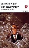 H.P. Lovecraft : Le Roman de sa vie par Camp