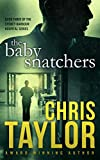 The Baby Snatchers (The Sydney Harbour Hospital Series Book 3)