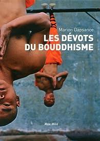 Les dévots du bouddhisme par Marion Dapsance