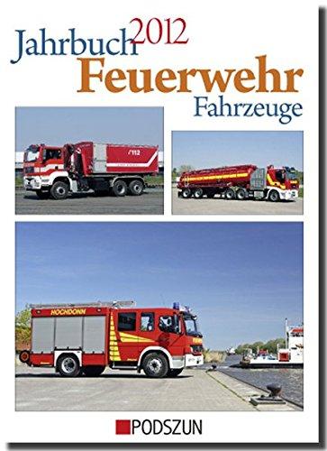 Jahrbuch Feuerwehrfahrzeuge 2012
