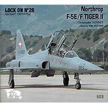 Lock on No. 26 : Northrop F-5/F Tiger II