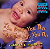 Motown: The Way You Do the Things You Do - Book #6 (Motown Baby Love)