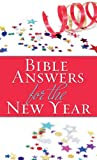 Bible Answers for the New Year, Barbour Publishing, Inc. Staff, 1602603847