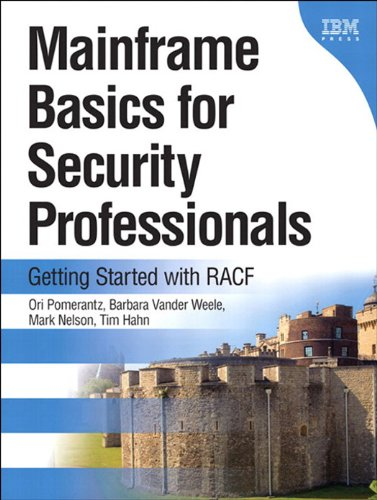 Download Mainframe Basics for Security Professionals: Getting Started with RACF Pdf