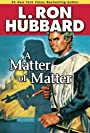 A Matter of Matter (Science Fiction & Fantasy Short Stories Collection)