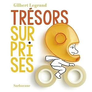 vignette de 'Trésors surprises (Gilbert Legrand)'