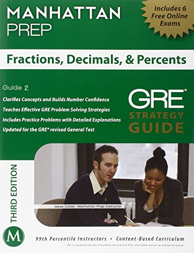 Fractions, Decimals, & Percents GRE Strategy Guide, 3rd Edition (Instructional Guide)