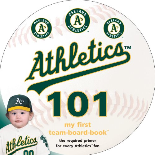 Oakland Athletics 101 (My First Team-board-book)
