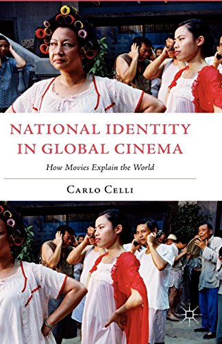 Download National Identity in Global Cinema: How Movies Explain the World (Italian and Italian American Studies) Pdf