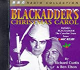 img - for Blackadder's Christmas Carol (BBC Radio Collection) book / textbook / text book