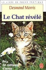 Le chat révélé  par Desmond Morris
