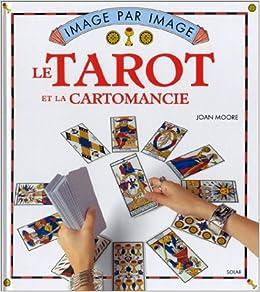 Tarot et la cartomancie -le  Amazon.ca  JOAN MOORE  Books 83a3a878c435