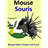 Bilingual French and English Book: Mouse - Souris (Learn French for Kids)