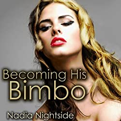 Becoming His Bimbo