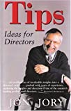 Tips: Ideas for Directors (Art of Theater Series)
