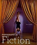 Photography As Fiction, Erin C. Garcia, 1606060317