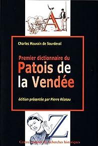 Premier Dictionnaire du patois de la Vendée par Pierre Rézeau