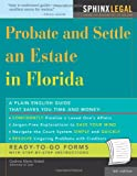 Probate and Settle an Estate in Florida (Legal Survival Guides)