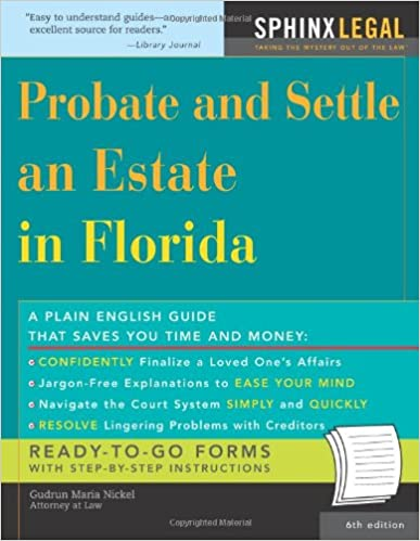 Probate and settle an estate in florida legal survival guides probate and settle an estate in florida legal survival guides 6th edition solutioingenieria Gallery