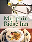 A Taste of the Murphin Ridge Inn, Sherry McKenney, 157860155X
