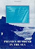 Physics of Sound in the Sea, National Defense Research Committee, 0932146244