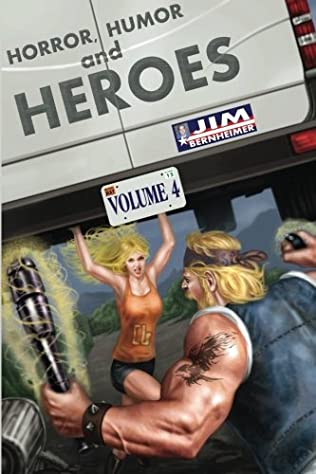 book cover of Horror, Humor, and Heroes Volume 4
