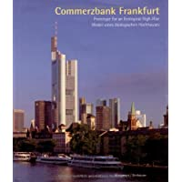 Commerzbank: Prototype for an Ecological High-rise (Watermark Publications, London)