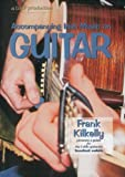 Accompanying Irish Music on Guitar: A Guide for the Celtic Guitarist
