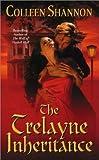 The Trelayne Inheritance, Colleen Shannon, 0505524937