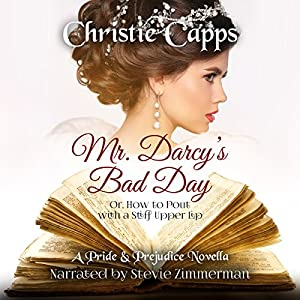 Mr. Darcy's Bad Day Audiobook