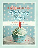If God Wrote Your Birthday Card, Jay Payleitner, 1609368371