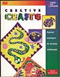 Creative Crafts, Moira Butterfield, 1560102128