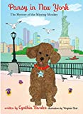 Pansy in New York: The Mystery of the Missing Monkey (Pansy the Poodle Mystery Series)
