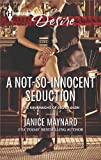 A Not-So-Innocent Seduction (Kavanaghs of Silver Glen Series Book 1)