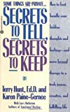 Secrets to Tell, Secrets to Keep, Karen Paine-Gernee and Larry Rothstein, 0446394793