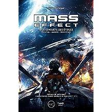Mass Effect: A la conquête des étoiles (French Edition)