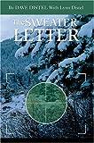 Sweater Letter, David L Distel and Lynn M Distel, 0595654460
