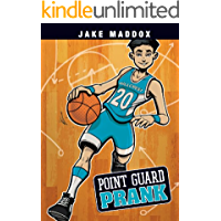 Point Guard Prank (Jake Maddox Sports Stories)