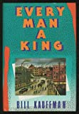Every Man a King, Bill Kauffman, 0939149265