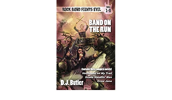 Band on the Run: Rock Band Fights Evil Vols. 1-3 (English ...
