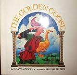 The Golden Goose, Susan Saunders, 0590415441