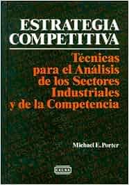 Estrategia competitiva 1985: Amazon.es: Michael E. Porter