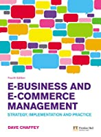 E-Business and E-Commerce Management, 4th Edition Front Cover