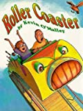 Image: RollerCoaster, by Kevin O'Malley. Publisher: HarperCollins Publishers; 1st edition (May 1995)
