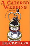 A Catered Wedding (Mystery with Recipes, No. 2)
