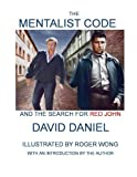 The Mentalist Code and The Search for Red John by David Daniel (2014-02-13)